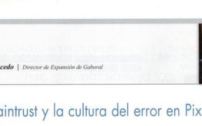 Braintrust y la Cultura del Error en Pixar